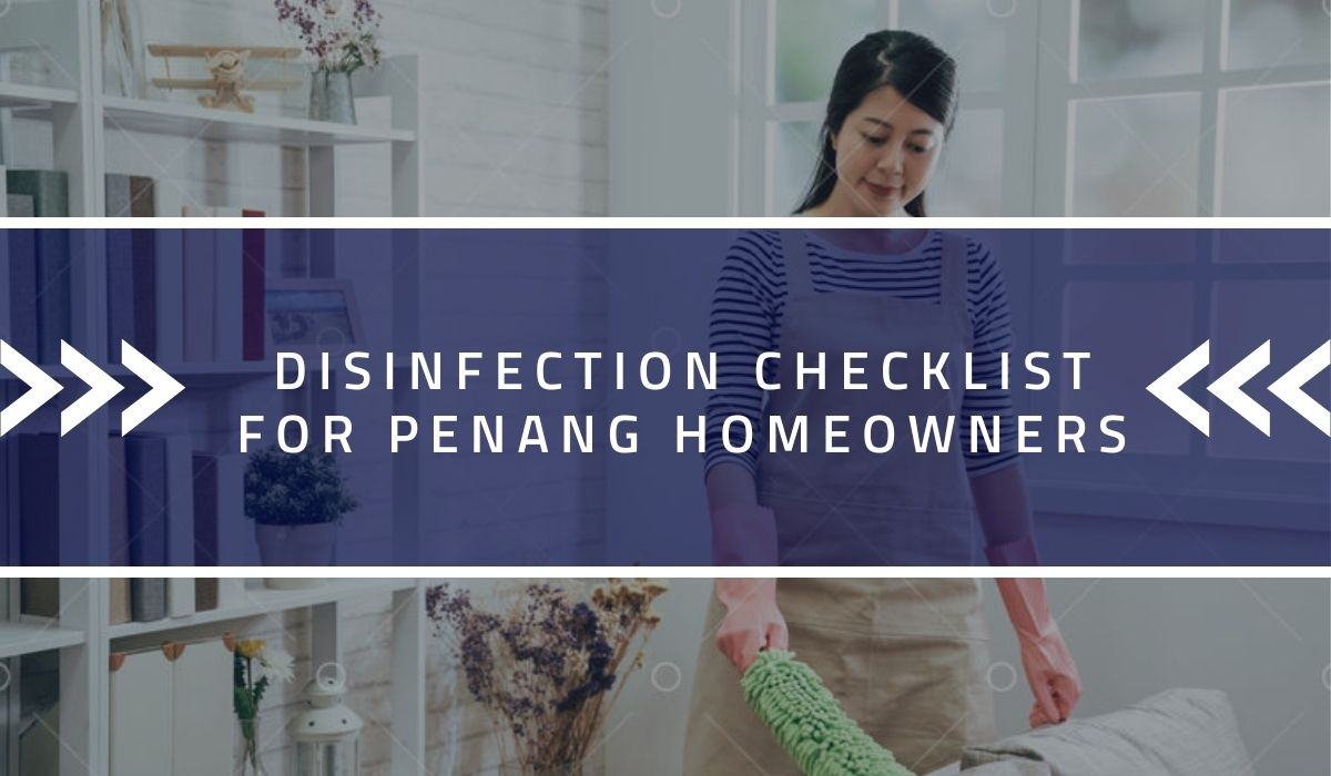 Disinfection Checklist for Penang Homeowners