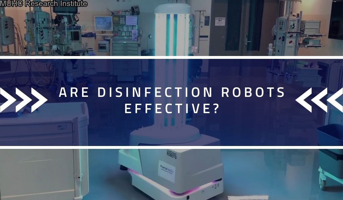 Are Disinfection Robots Effective?